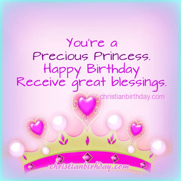 Best ideas about Happy Birthday Princess Quotes . Save or Pin Christian Birthday Free Cards September 2015 Now.