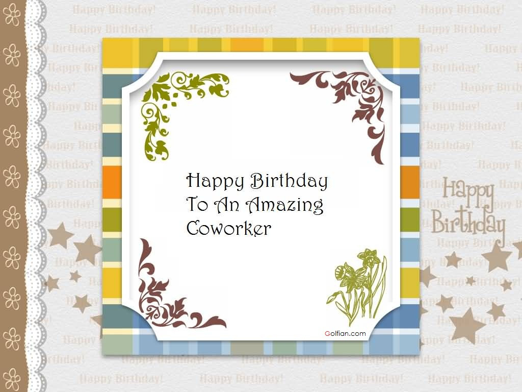 Best ideas about Happy Birthday Quotes For Coworker . Save or Pin 60 Beautiful Birthday Wishes For Coworker – Latest Now.
