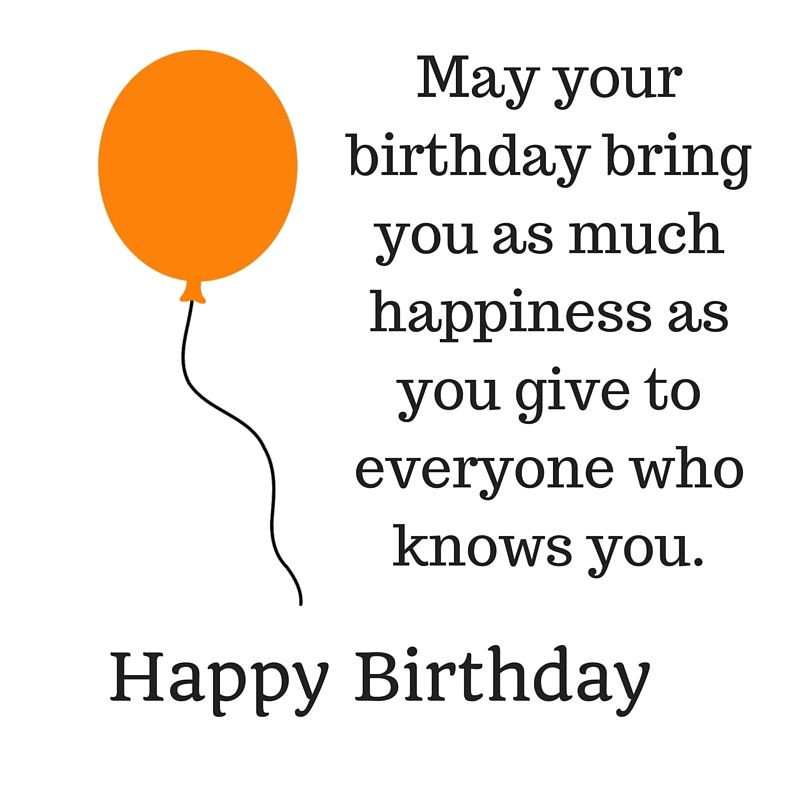 Best ideas about Happy Birthday Quotes For Friends . Save or Pin 43 Happy Birthday Quotes wishes and sayings Now.