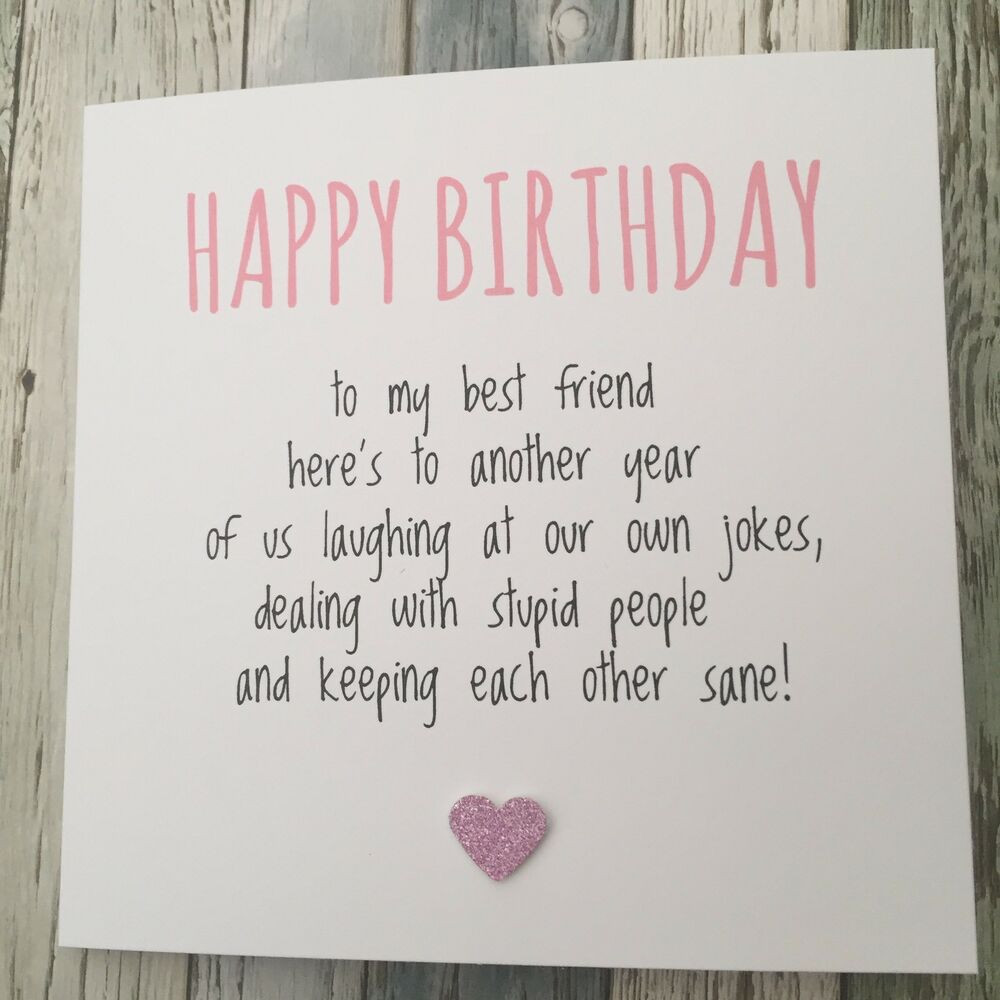 Best ideas about Happy Birthday Quotes For Your Best Friend . Save or Pin FUNNY BEST FRIEND BIRTHDAY CARD BESTIE HUMOUR FUN Now.
