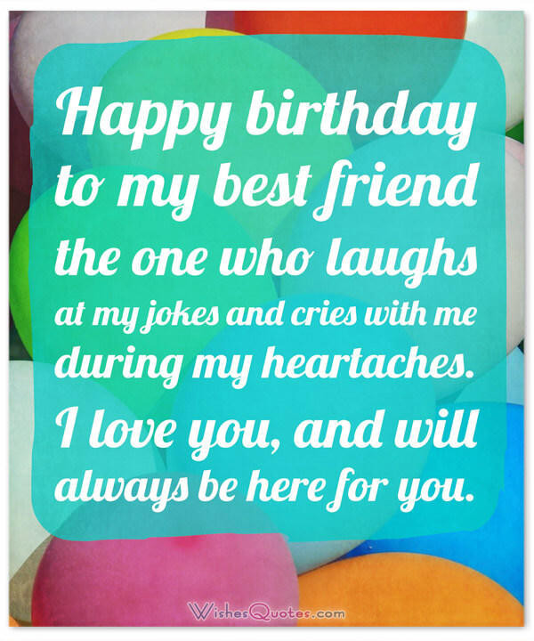 Best ideas about Happy Birthday Quotes For Your Best Friend . Save or Pin Heartfelt Birthday Wishes for your Best Friends with Cute Now.