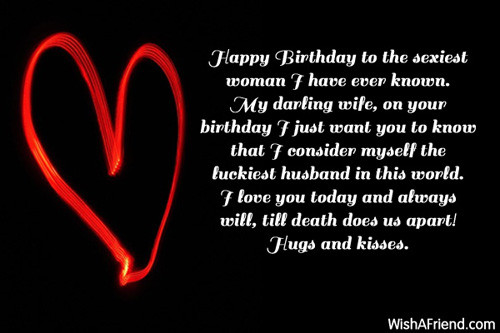 Best ideas about Happy Birthday Sexy Quotes . Save or Pin Birthday Wishes For Wife Now.