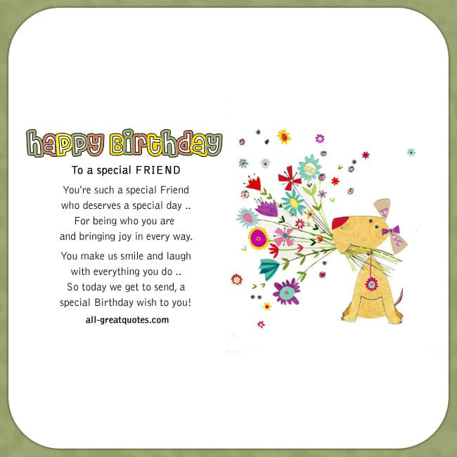 Best ideas about Happy Birthday Special Friend Quotes . Save or Pin Happy Birthday To a special Friend Now.