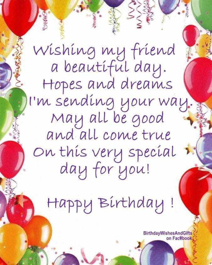 Best ideas about Happy Birthday Special Friend Quotes . Save or Pin Wishing My Friend A Beautiful Birthday s Now.