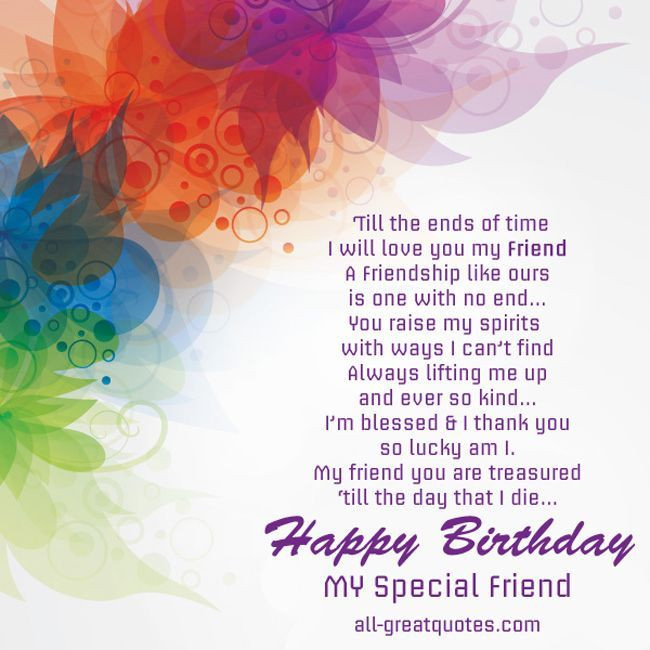 Best ideas about Happy Birthday Special Friend Quotes . Save or Pin Happy Birthday To A Special Friend s and Now.