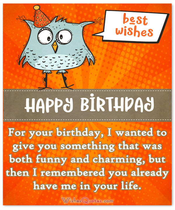 Best ideas about Happy Birthday To Friend Funny . Save or Pin Funny Birthday Wishes for Friends and Ideas for Maximum Now.