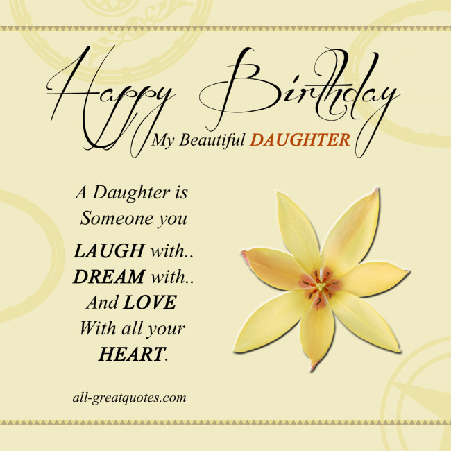 Best ideas about Happy Birthday To My Beautiful Daughter Quotes . Save or Pin My Beautiful Daughter Quotes QuotesGram Now.