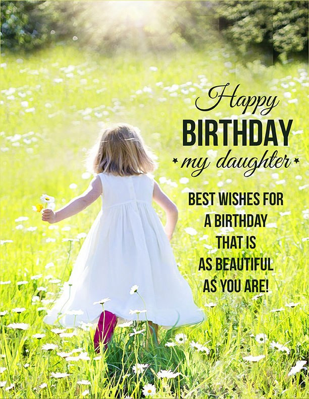 Best ideas about Happy Birthday To My Beautiful Daughter Quotes . Save or Pin Inspirational Happy Birthday Wishes To My Beautiful Now.