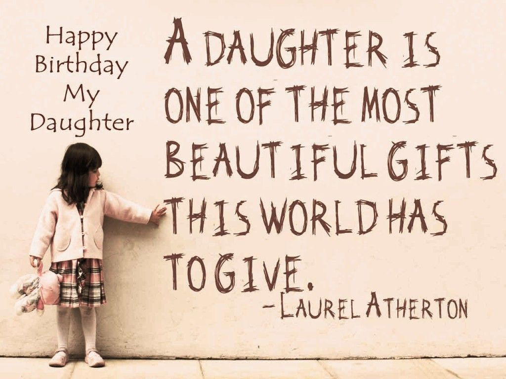 Best ideas about Happy Birthday To My Beautiful Daughter Quotes . Save or Pin Happy Birthday Daughter – Wishes Quotes Messages Now.