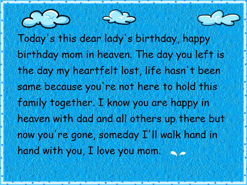 Best ideas about Happy Birthday To My Mom In Heaven Quotes . Save or Pin Happy Birthday Wishes Now.