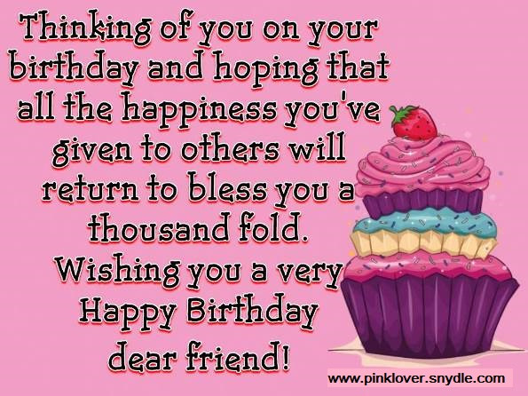 Best ideas about Happy Birthday Wishes For A Friend . Save or Pin Happy Birthday Wishes for a Friend Pink Lover Now.