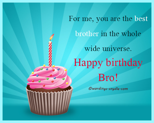 Best ideas about Happy Birthday Wishes For Brother . Save or Pin Birthday Wishes For Brother Wordings and Messages Now.