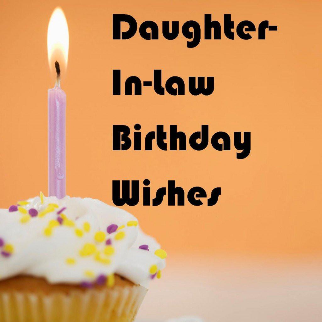 Best ideas about Happy Birthday Wishes For Daughter In Law . Save or Pin Daughter In Law Birthday Wishes What to Write in Her Card Now.
