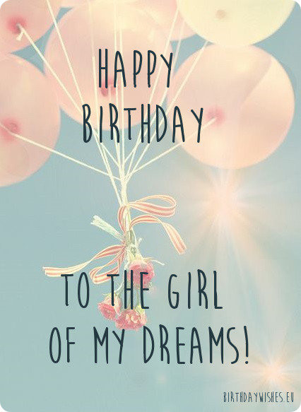Best ideas about Happy Birthday Wishes For Girlfriend . Save or Pin 50 Happy Birthday Wishes For Girlfriend With Now.