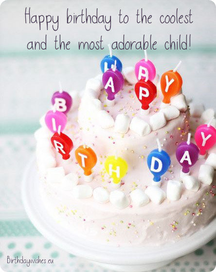 Best ideas about Happy Birthday Wishes For Kids . Save or Pin Top 40 Happy Birthday Wishes For Kids Now.