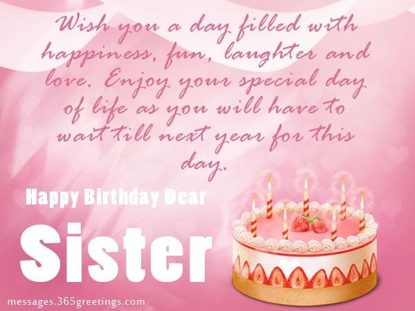 Best ideas about Happy Birthday Wishes For Sister . Save or Pin Birthday wishes For Sister that warm the heart Now.