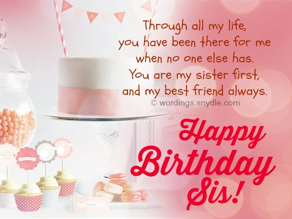 Best ideas about Happy Birthday Wishes For Sister . Save or Pin Happy Birthday Wishes for Sister Wordings and Messages Now.
