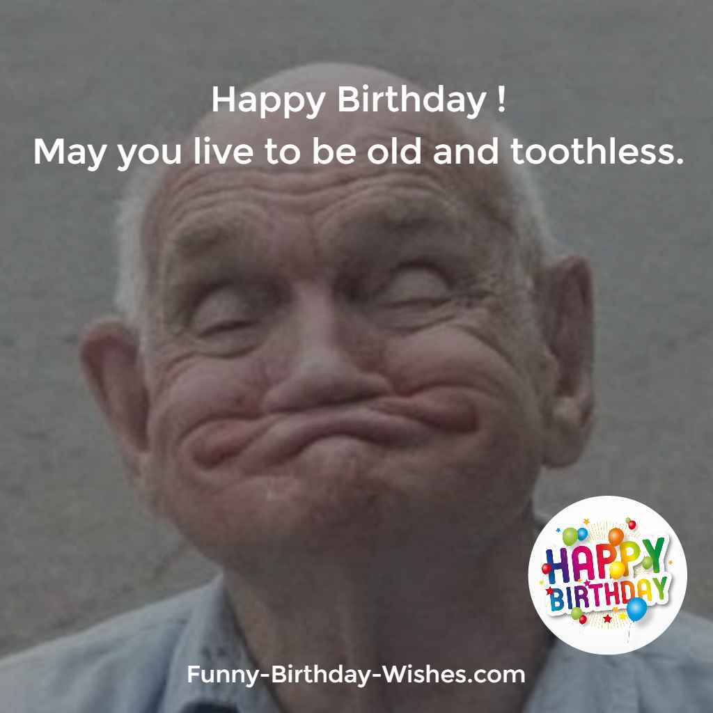 Best ideas about Happy Birthday Wishes Funny . Save or Pin 100 Funny Birthday Wishes Quotes Meme & Now.