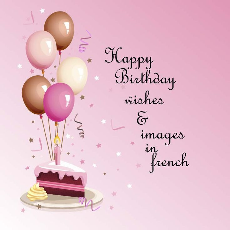 Best ideas about Happy Birthday Wishes In French . Save or Pin 17 Best ideas about French Happy Birthday on Pinterest Now.