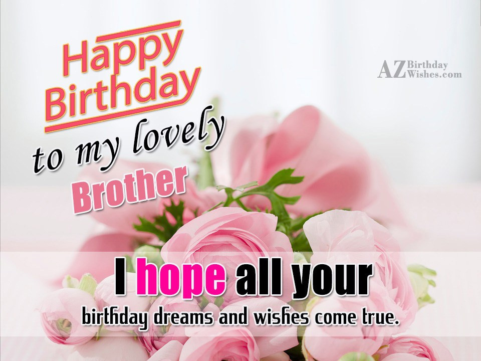 Best ideas about Happy Birthday Wishes To My Brother . Save or Pin Birthday Wishes For Brother Page 2 Now.