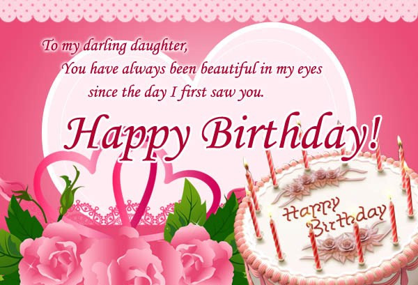 Best ideas about Happy Birthday Wishes To My Daughter . Save or Pin To My Darling Daughter Happy Birthday Now.