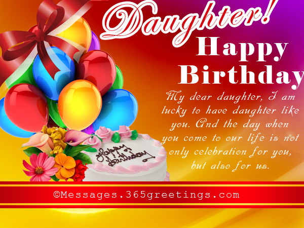 Best ideas about Happy Birthday Wishes To My Daughter . Save or Pin Birthday Wishes for Daughter 365greetings Now.