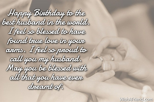 Best ideas about Happy Birthday Wishes To My Husband . Save or Pin Birthday Wishes For Husband Now.
