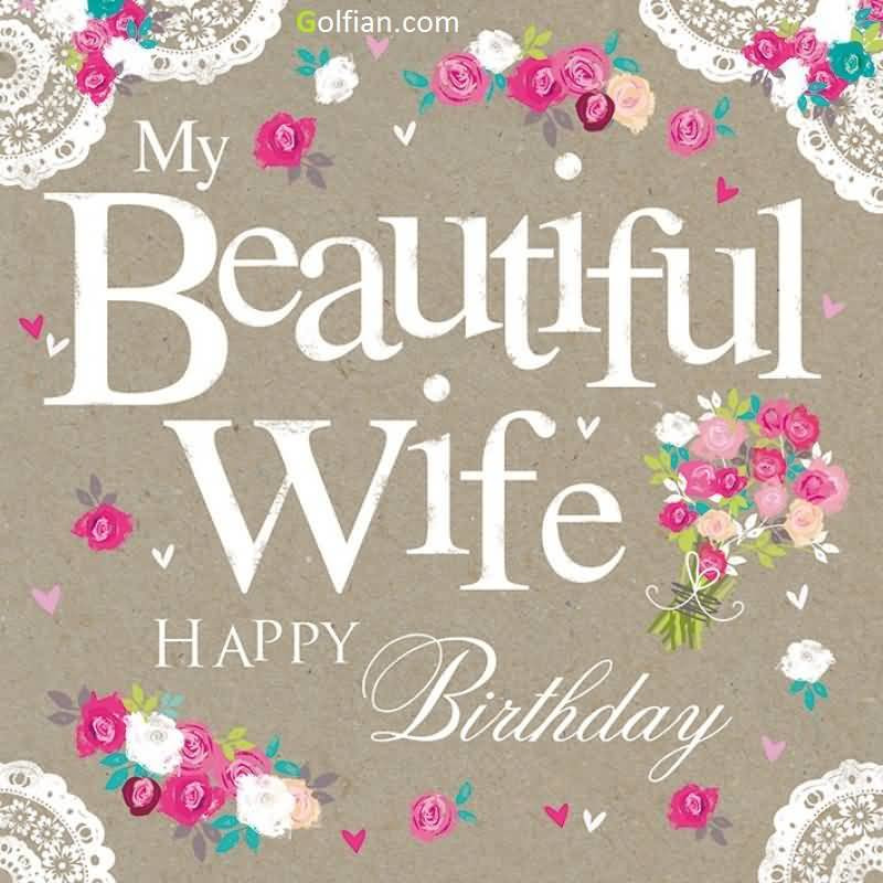 Best ideas about Happy Birthday Wishes To Wife . Save or Pin 70 Beautiful Birthday Wishes For Wife – Birthday Now.