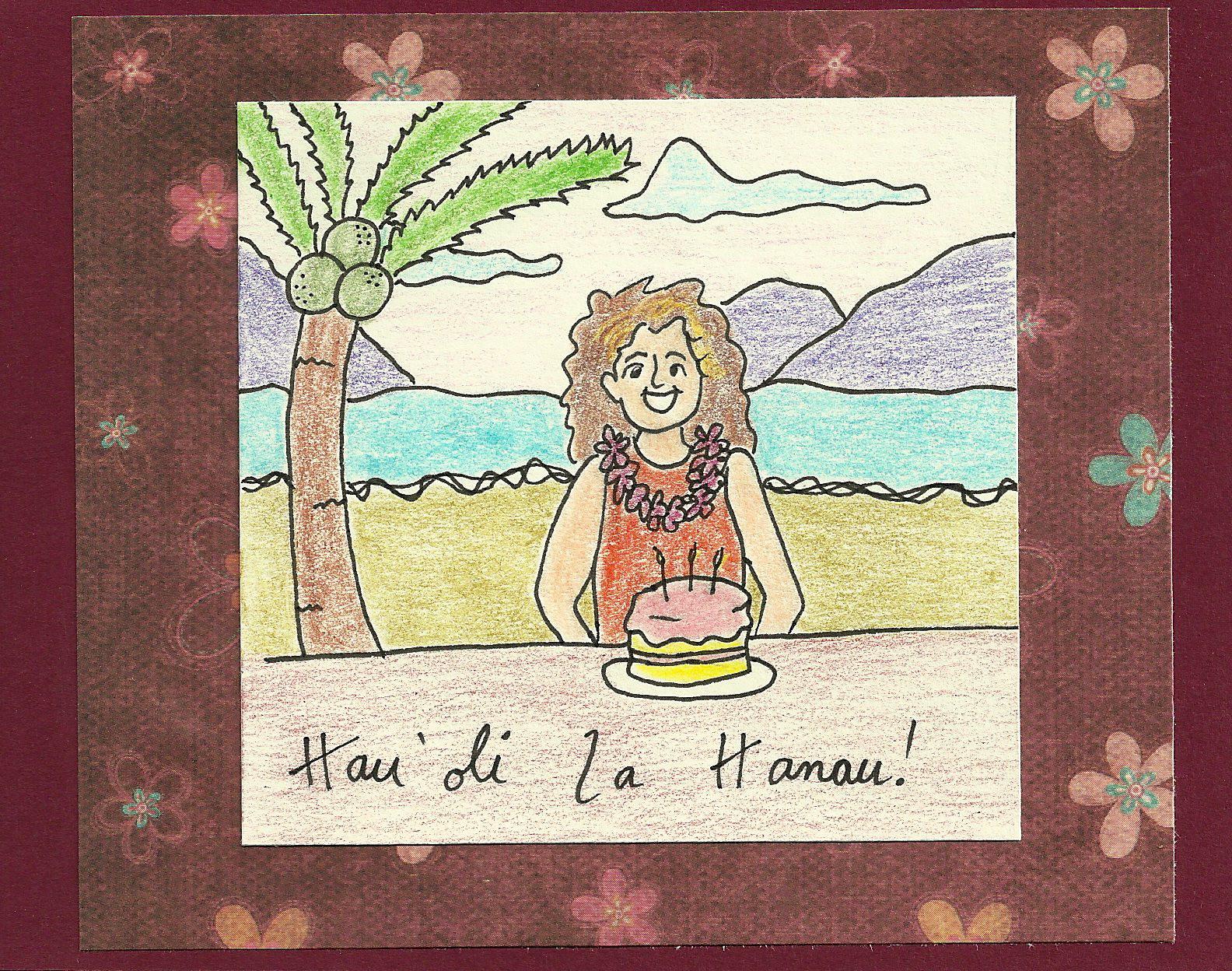Best ideas about Hawaiian Birthday Wishes . Save or Pin Debbie Dots Greeting Card Blog Hawaiian Birthday Now.