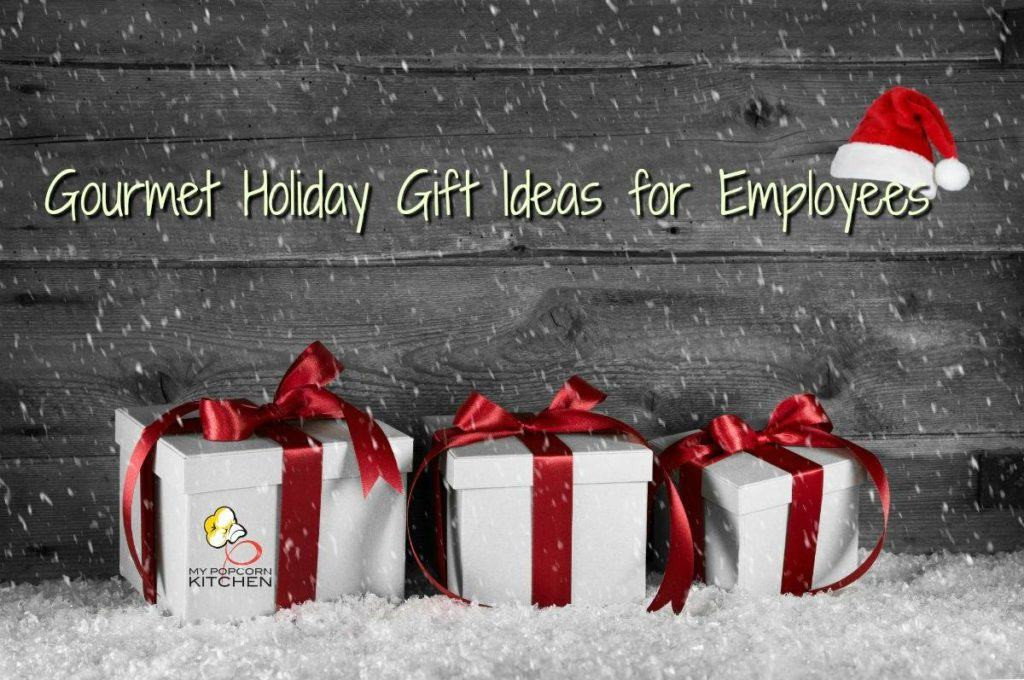 Best ideas about Holiday Gift Ideas For Staff . Save or Pin MPK Blog My Popcorn Kitchen Now.