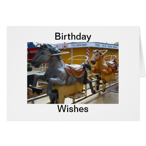 Best ideas about Horse Birthday Wishes . Save or Pin Horse Ride at a Funfair Birthday Wishes Greeting Card Now.