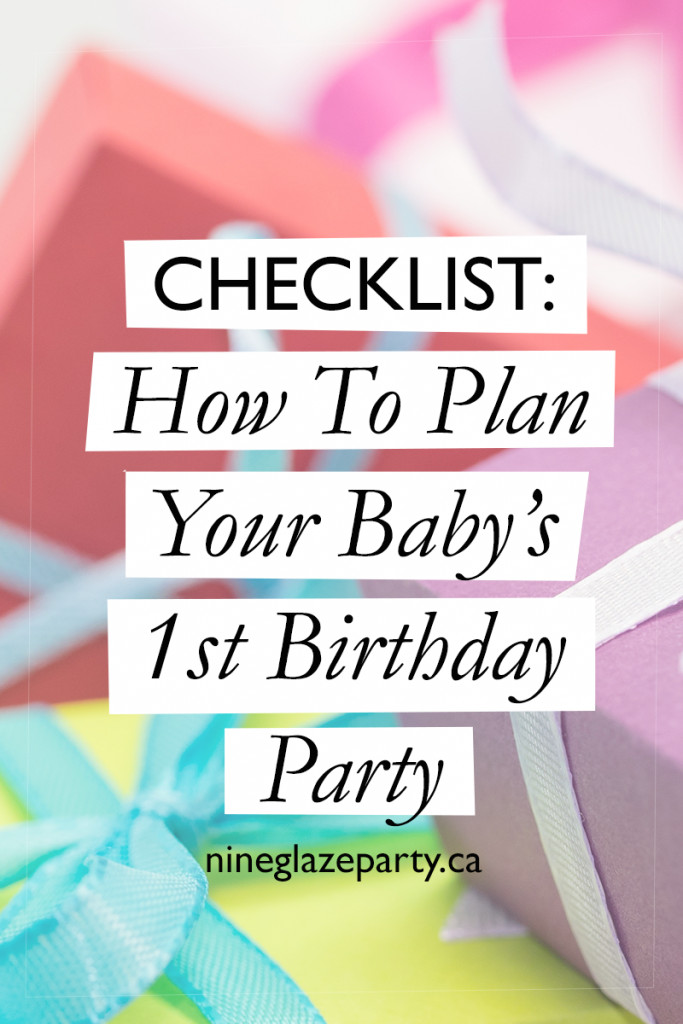 Best ideas about How To Plan A Birthday Party . Save or Pin Checklist How To Plan Your Baby s 1st Birthday Party Now.