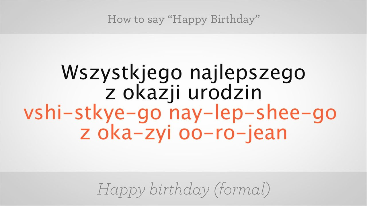 "Best ideas about How To Wish Happy Birthday . Save or Pin How to Say ""Happy Birthday"" in Polish Now."