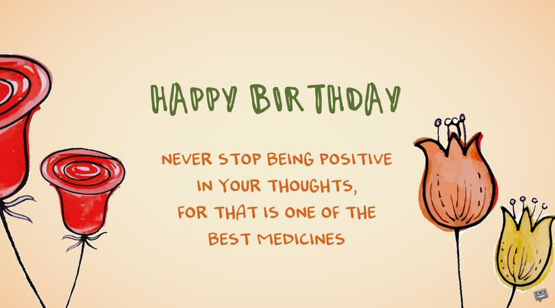 Best ideas about How To Wish Someone Happy Birthday . Save or Pin Birthday Wishes for Patients Fighting Cancer Now.