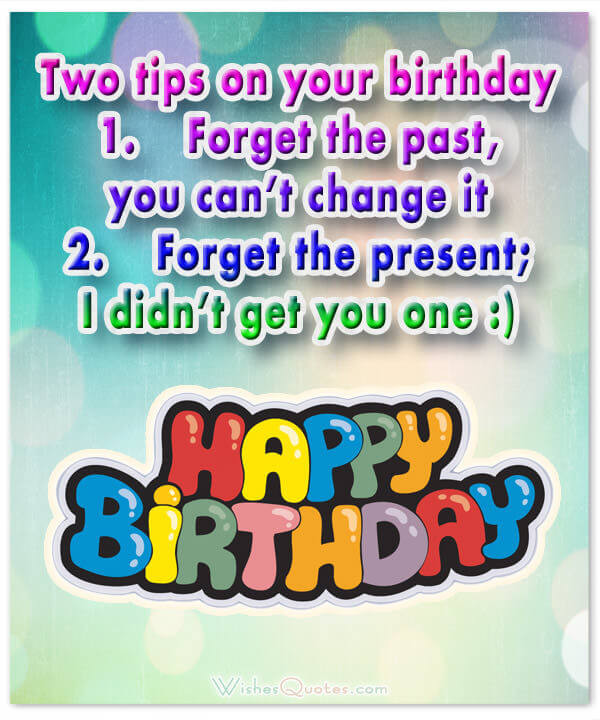 Best ideas about Humorous Birthday Wishes . Save or Pin Funny Birthday Wishes for Friends and Ideas for Maximum Now.
