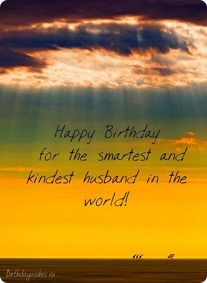 Best ideas about Husband Birthday Quotes . Save or Pin 50 Romantic Happy Birthday Wishes For Husband With Now.