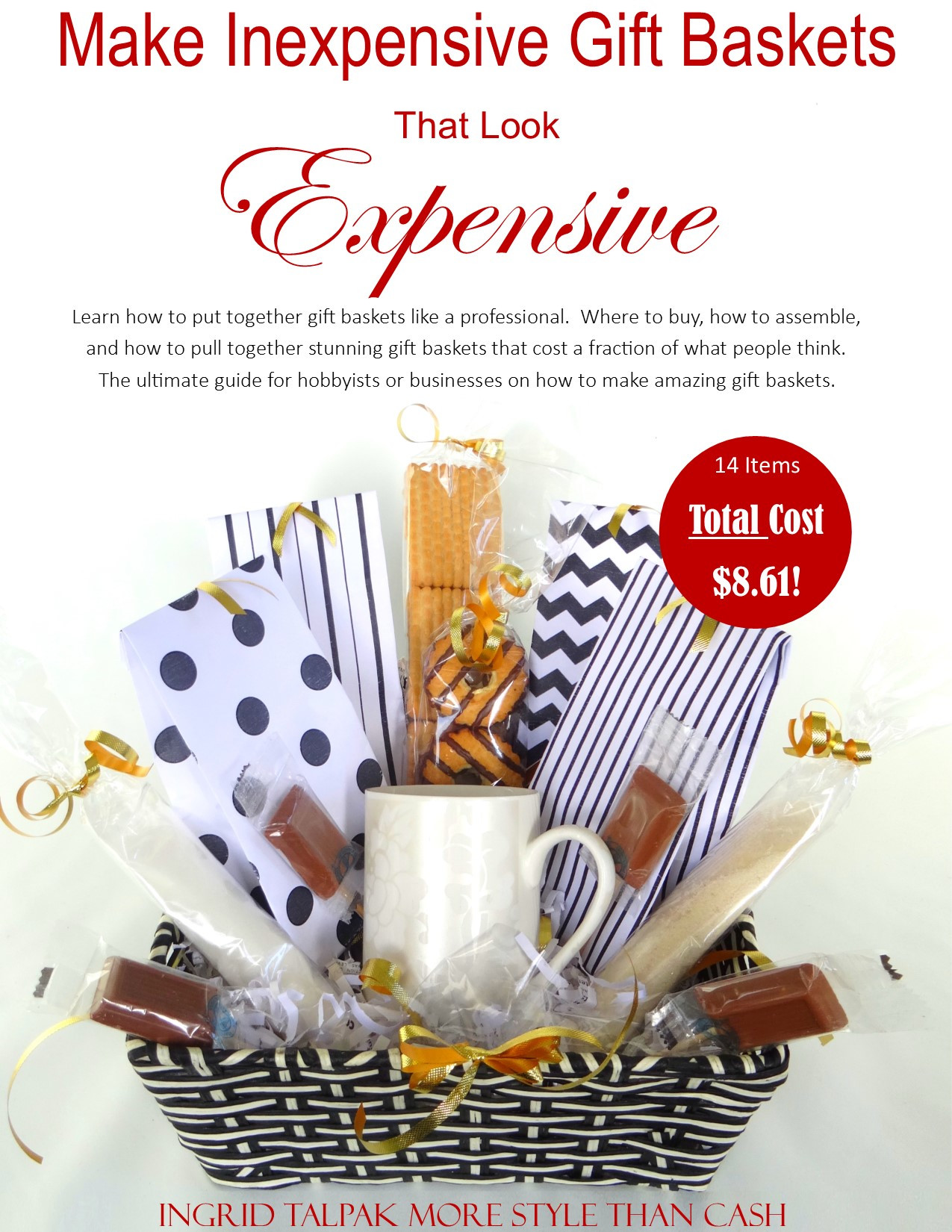 Best ideas about Inexpensive Gift Baskets Ideas . Save or Pin Make Inexpensive Gift Baskets that Look Expensive Book Now.