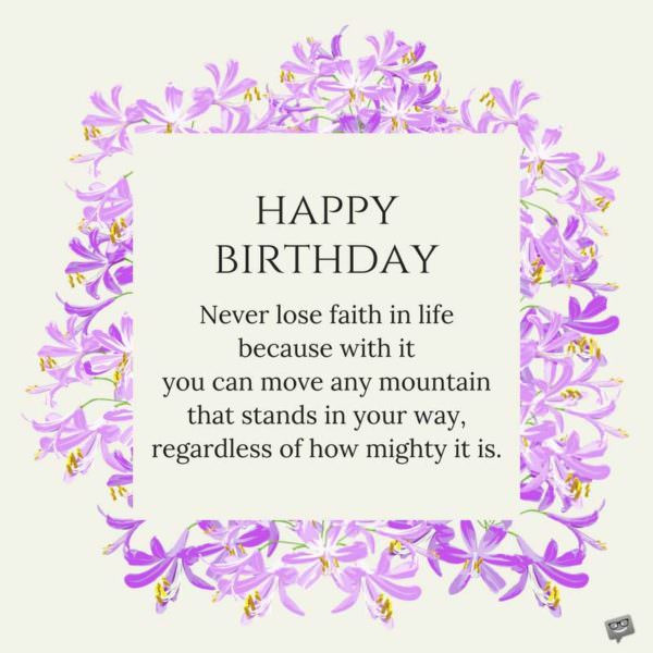 Best ideas about Inspirational Birthday Wishes . Save or Pin Inspirational and Motivating Birthday Messages for my Sister Now.