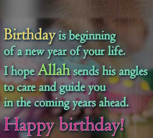 Best ideas about Islamic Birthday Wishes . Save or Pin 30 Islamic Birthday Wishes Now.