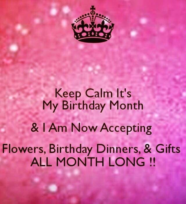 Best ideas about It's My Birthday Month Quotes . Save or Pin Ha Febuary is my birthday month Now.