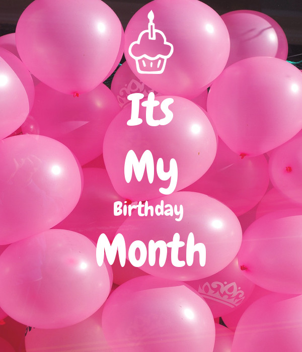 Best ideas about It's My Birthday Month Quotes . Save or Pin Its My Birthday Month Poster Shipra Now.
