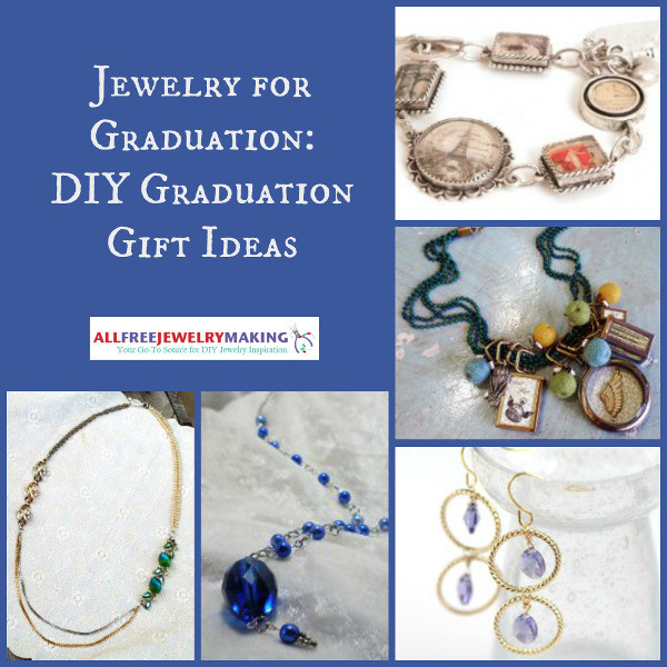 Best ideas about Jewelry Gift Ideas . Save or Pin Jewelry for Graduation DIY Graduation Gift Ideas Now.