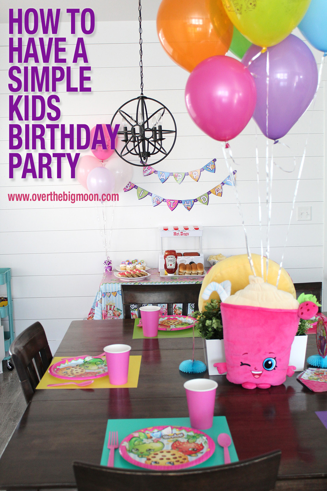 Best ideas about Kids Birthday Ideas . Save or Pin How to Have a Simple Kids Birthday Party Over The Big Moon Now.