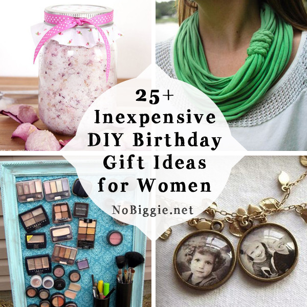 Best ideas about Ladies Birthday Gifts . Save or Pin 25 Inexpensive DIY Birthday Gift Ideas for Women Now.