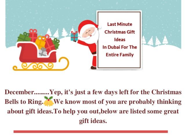Best ideas about Last Minute Christmas Gift Ideas . Save or Pin Last Minute Christmas Gift Ideas In Dubai For The Entire Now.