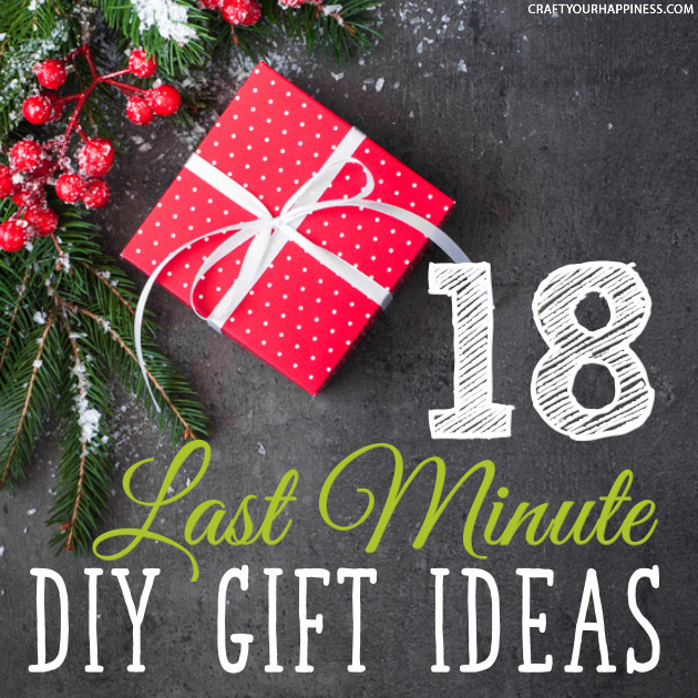 Best ideas about Last Minute Christmas Gift Ideas . Save or Pin 18 Last Minute DIY Christmas Gift Ideas Now.