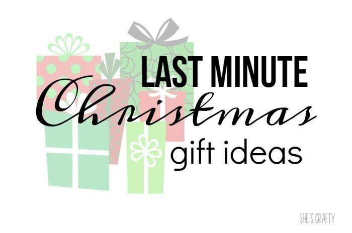 Best ideas about Last Minute Christmas Gift Ideas . Save or Pin She s crafty Last minute t ideas for Christmas Now.