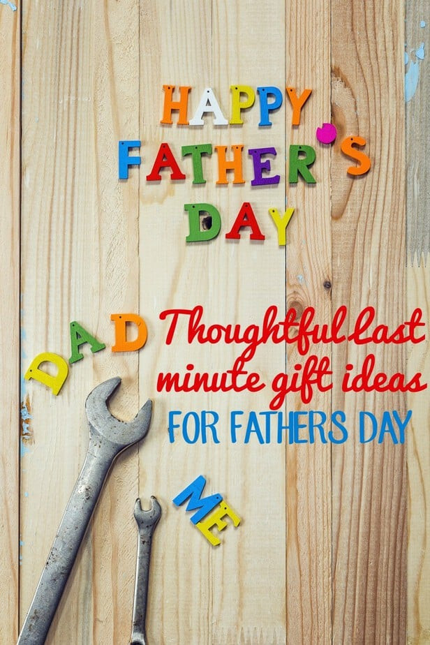 Best ideas about Last Minute Gift Ideas For Dad . Save or Pin Thoughtful Last Minute Father s Day Gift Ideas Now.