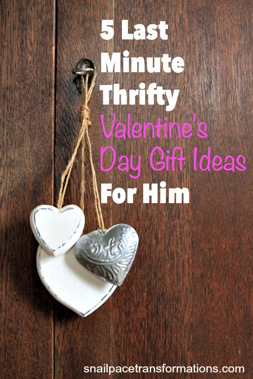 Best ideas about Last Minute Gift Ideas For Him . Save or Pin 5 Last Minute Thrifty Valentine s Day Gift Ideas For Him Now.