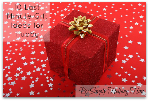 Best ideas about Last Minute Gift Ideas For Him . Save or Pin 10 Last Minute Christmas Gift Ideas for Hubby Simply Now.